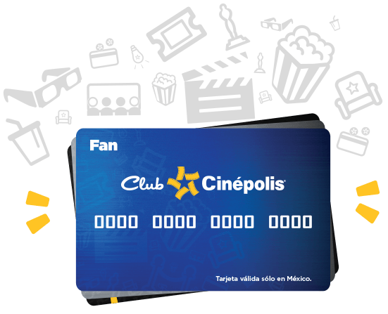 Tarjeta Fanático Club Cinépolis